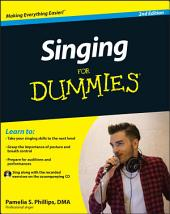 Singing For Dummies: Edition 2