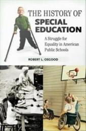 The History of Special Education: A Struggle for Equality in American Public Schools