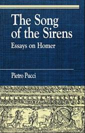 The Song of the Sirens and Other Essays