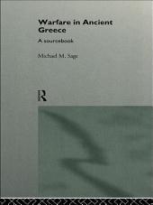 Warfare in Ancient Greece: A Sourcebook
