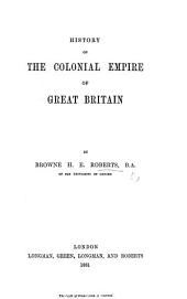 History of the Colonial Empire of Great Britain