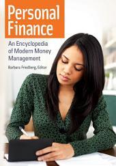 Personal Finance: An Encyclopedia of Modern Money Management
