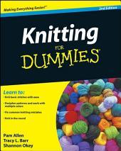 Knitting For Dummies, Enhanced Edition: Edition 2