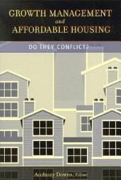 Growth Management and Affordable Housing: Do They Conflict?