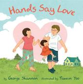 Hands Say Love