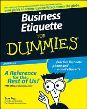 Business Etiquette For Dummies: Edition 2