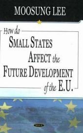 How Do Small States Affect the Future Development of the E.U.