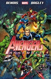 Avengers Assemble by Brian Michael Bendis: Volume 1