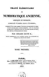 Traité élémentaire de numismatique ancienne, grecque et romaine