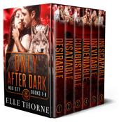 Only After Dark Omnibus: Shifters Forever Worlds: Shifters Forever Worlds