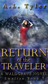 Return of the Traveler: A Waldgrave Novel