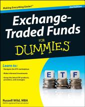Exchange-Traded Funds For Dummies: Edition 2