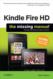 Kindle Fire HD: The Missing Manual: Edition 2
