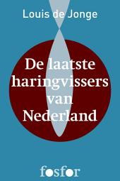 Laatste Haringvissers van Nederland