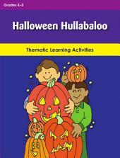 Halloween Hullabaloo: Thematic Learning Activities