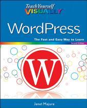 Teach Yourself VISUALLY WordPress: Edition 2