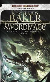 Swordmage: Blades of the Moonsea, Book 1