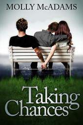 Taking Chances: Volume 1