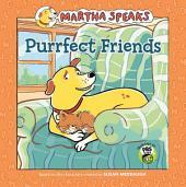Martha Speaks: Purrfect Friends