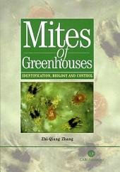 Mites of Greenhouses: Identification, Biology and Control