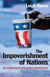 The Impoverishment of Nations: The Issues Facing the Global Economy
