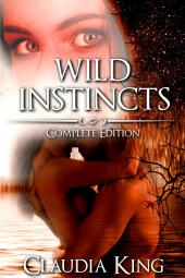 Wild Instincts - Complete Edition