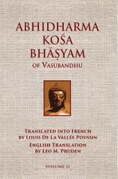 Abhidharmakosabhasyam of Vasubandhu - Vol. II