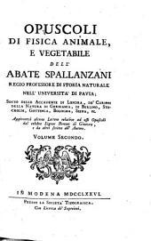 Opuscoli di fisica animale, e vegetabile