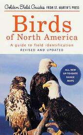 Birds of North America: A Guide To Field Identification, Edition 2