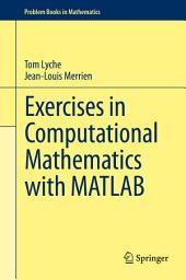 Exercises in Computational Mathematics with MATLAB