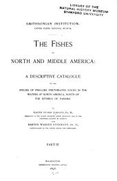 The Fishes of North and Middle America: A Descriptive Catalogue of the Species of Fish-like Vertebrates Found in the Waters of North America, North of the Isthmus of Panama, Part 3