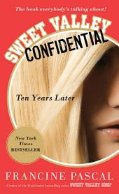 Sweet Valley Confidential: Ten Years Later