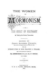 The Women of Mormonism, Or, The Story of Polygamy