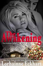 The Awakening: (Contemporary Romance): The Outsider Series