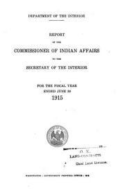 Report of the Commissioner of Indian Affairs to the Secretary of the Interior