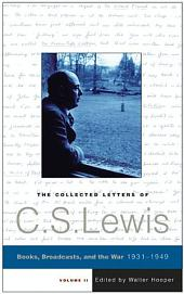 The Collected Letters of C.S. Lewis: Volume 2