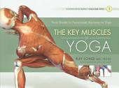 The Key Muscles of Yoga: Scientific Keys
