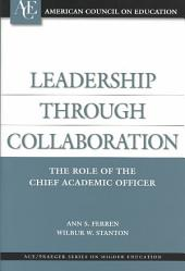 Leadership Through Collaboration: The Role of the Chief Academic Officer