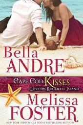 Cape Cod Kisses (Love on Rockwell Island, Book 1)