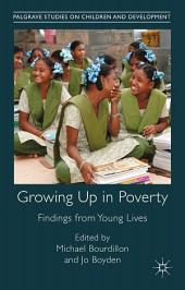 Growing Up in Poverty: Findings from Young Lives