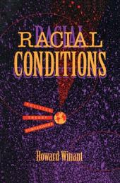 Racial Conditions: Politics, Theory, Comparisons