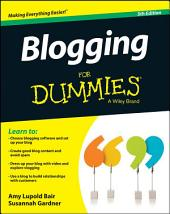 Blogging For Dummies: Edition 5