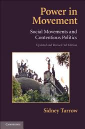 Power in Movement: Social Movements and Contentious Politics, Edition 3