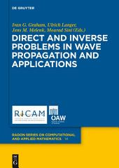 Direct and Inverse Problems in Wave Propagation and Applications