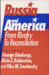Russia and America: From Rivalry to Reconciliation