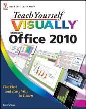 Teach Yourself VISUALLY Office 2010