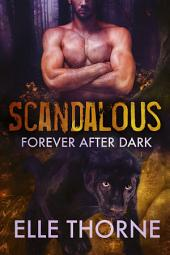Scandalous: Shifters Forever Worlds