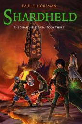 Shardheld: The Shardheld Saga