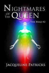 Nightmares of the Queen: The Brajj 2