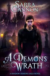 A Demon's Wrath: Parts 1 & 2: Jackson's Story